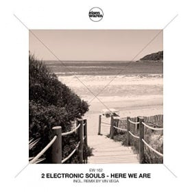2 ELECTRONIC SOULS - HERE WE ARE